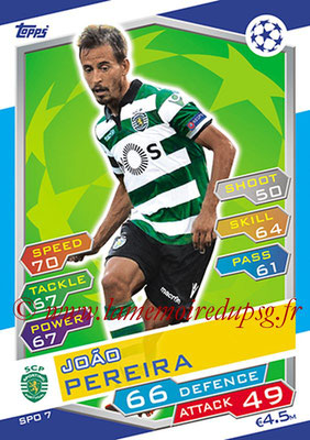 2016-17 - Topps UEFA Champions League Match Attax - N° SPO7 - Joao PEREIRA (Sporting Club de Portugal)