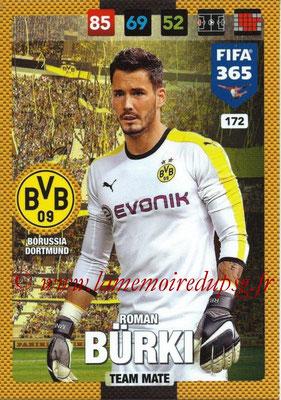 2016-17 - Panini Adrenalyn XL FIFA 365 - N° 172 - Roman BÜRKI (Borussia Dortmund)