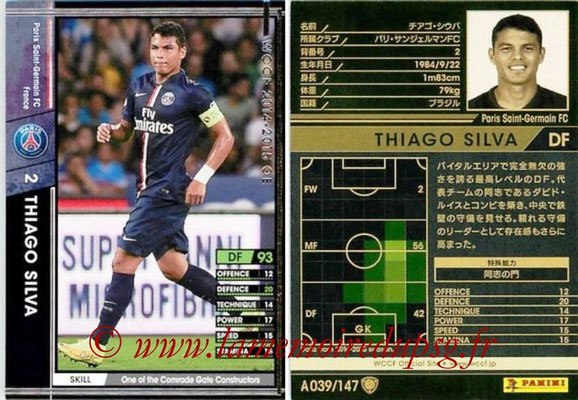 2014-15 - WCCF - N° A039 - Thiago SILVA (Paris Saint-Germain)