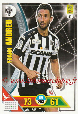 2017-18 - Panini Adrenalyn XL Ligue 1 - N° 031 - Yoann ANDREU (Angers)
