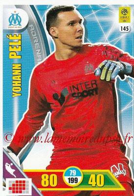 2017-18 - Panini Adrenalyn XL Ligue 1 - N° 145 - Yohann PELE (Marseille)
