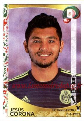 Panini Copa America Centenario USA 2016 Stickers - N° 220 - Jesus CORONA (Mexique)