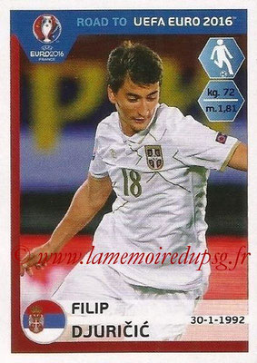 Panini Road to Euro 2016 Stickers - N° 282 - Filip DJURICIC (Serbie)