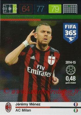 2015-16 - Panini Adrenalyn XL FIFA 365 - N° 202 - Jérémy MENEZ (Milan AC) (Goal Machine)