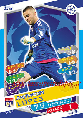2016-17 - Topps UEFA Champions League Match Attax - N° LYO2 - Anthony LOPES (Olympique Lyonnais)