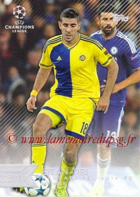 2015-16 - Topps UEFA Champions League Showcase Soccer - N° 177 - Eitan TIBI (Maccabi Tel-Aviv FC)