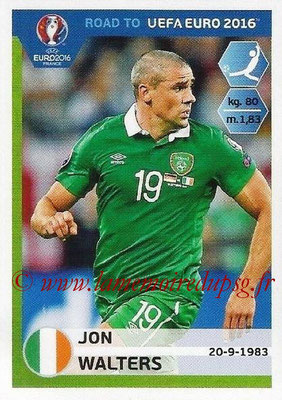 Panini Road to Euro 2016 Stickers - N° 160 - Jon WALTERS (Eire)