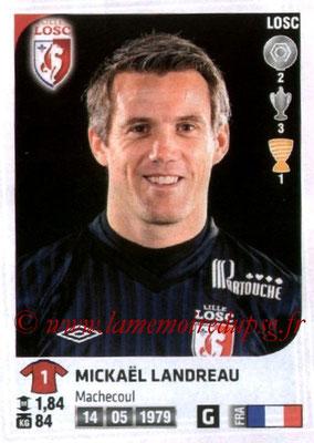 N° 127 - Mickaël LANDREAU (2006-09, PSG > 2012-13, Lille)