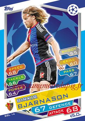 2016-17 - Topps UEFA Champions League Match Attax - N° BSL14 - Birkir BJARNASON (FC Bale)