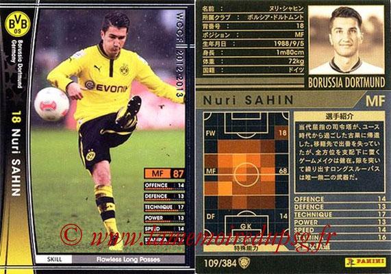 2012-13 - WCCF - N° 109 - Nuri SHAHIN (Borussia Dortmund)