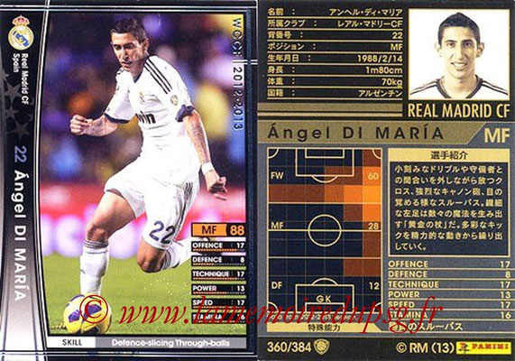 N° 360 - Angel DI MARIA (2012-13, Real Madrid, ESP > 2015-??, PSG)