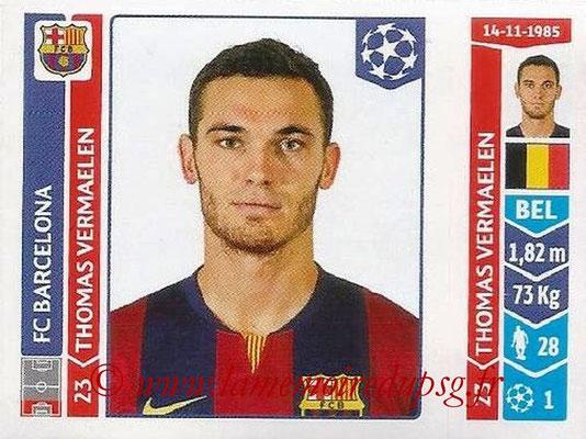 2014-15 - Panini Champions League N° 430 - Thomas VERMAELEN (FC Barcelone)