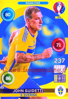 Panini Euro 2016 Cards - N° SV4 - John GUIDETTI (Suède) (Rising Star) (Nordic Edition)