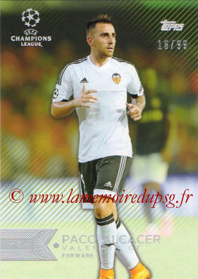 2015-16 - Topps UEFA Champions League Showcase Soccer - N° 200 - Paco ALCACER (FC Valence)