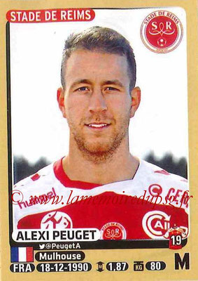 2015-16 - Panini Ligue 1 Stickers - N° 375 - Alexi PEUGET (Stade de Reims)