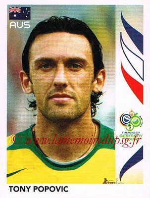 2006 - Panini FIFA World Cup Germany Stickers - N° 422 - Tony POPOVIC (Australie)