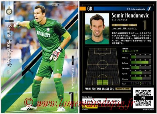 Panini Football League 2013 - PFL02 - N° 017 - Samir Handanovic ( F.C. Internazionale )