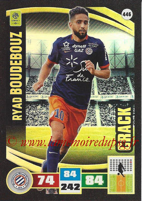 2016-17 - Panini Adrenalyn XL Ligue 1 - N° 446 - Ryad BOUDEBOUZ (Montpellier) (Crack)