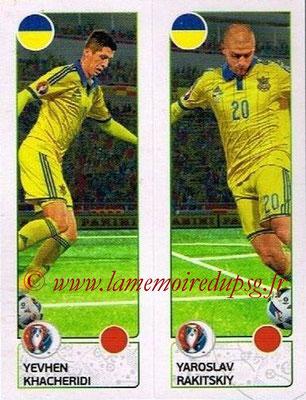 Panini Euro 2016 Stickers - N° 269 - Yevhen KHACHERIDI + Yaroslav RAKITSKIY (Ukraine)