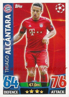 2015-16 - Topps UEFA Champions League Match Attax - N° 171 - Thiago ALCANTARA (FC Bayern Munich)