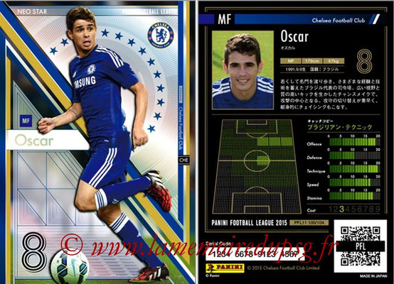 Panini Football League 2015 - PFL11 - N° 100 - OSCAR (FC Chelsea) (Neo Star)
