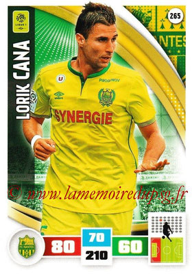 2016-17 - Panini Adrenalyn XL Ligue 1 - N° 265 - Lorik CANA (Nantes)