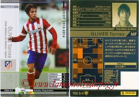 2013-14 - WCCF - N° YGS3 - Oliver TORRES (Atletico Madrid) (Young Star)