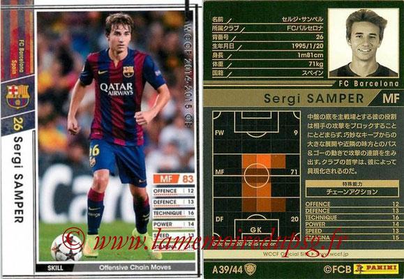 2013-14 - WCCF - N° A39 - Sergi SAMPER (FC Barcelone)