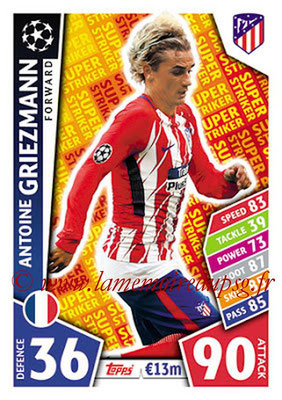 2017-18 - Topps UEFA Champions League Match Attax - N° SS03 - Antoine GRIEZMANN (Club Atletico de Madrid) (Super Strikers)