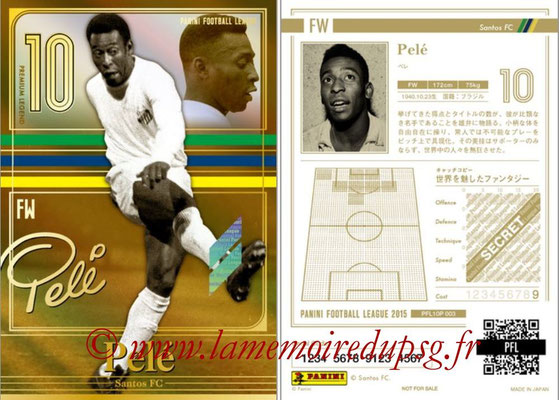 Panini Football League 2015 - PFL10P - N° 003 - PELE (Santos FC) (Premium Legend)