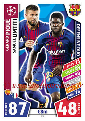 2017-18 - Topps UEFA Champions League Match Attax - N° 036 - Gerard PIQUE + Samuel UMTITI (FC Barcelone) (Defensive Duo)