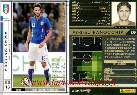 2015-16 - Panini WCCF - N° A106 - Andrea RANOCCHIA (Italie)