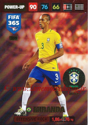 2016-17 - Panini Adrenalyn XL FIFA 365 - N° 359 - MIRANDA (Bresil) (Defensive Rock)
