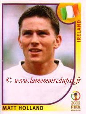 2002 - Panini FIFA World Cup Stickers - N° 360 - Matt HOLLAND (Irlande)