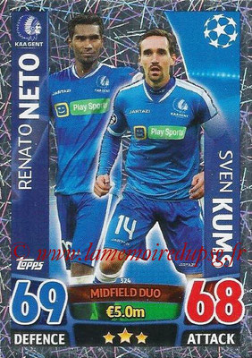 2015-16 - Topps UEFA Champions League Match Attax - N° 324 - Renato NETO + Sven KUMS (KAA Gent) (Midfield Duo)
