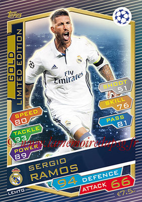 2016-17 - Topps UEFA Champions League Match Attax - N° LEMTG - Sergio RAMOS (Real Madrid CF) (Limited Edition Gold)