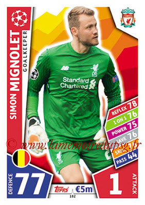 2017-18 - Topps UEFA Champions League Match Attax - N° 182 - Simon MIGNOLET (Liverpool FC)