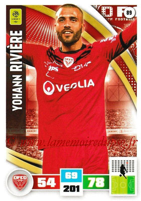 2016-17 - Panini Adrenalyn XL Ligue 1 - N° 089 - Yohann RIVIERE (Dijon)