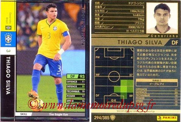 2013-14 - WCCF - N° 294 - Thiago SILVA (Brésil)