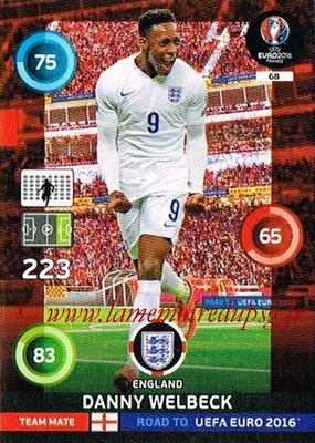 Panini Road to Euro 2016 Cards - N° 068 - Danny WELBECK (Angleterre)