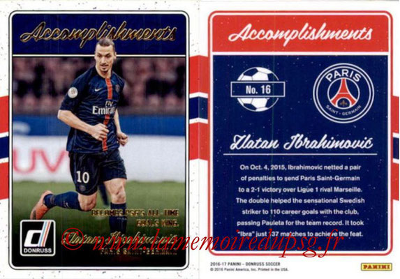 2016 - Panini Donruss Cards - N° A16 - Zlatan IBRAHIMOVIC (Paris Saint-Germain) (Accomplishments)
