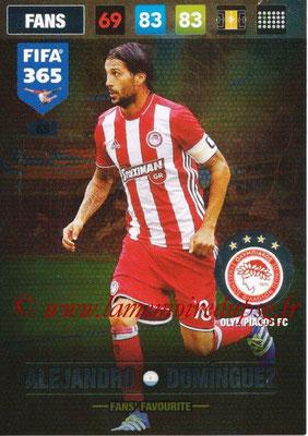 2016-17 - Panini Adrenalyn XL FIFA 365 - N° 065 - Alejandro DOMINGUEZ (Olympiacos FC) (Fans' Favourite)
