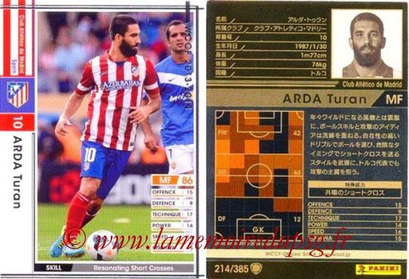 2013-14 - WCCF - N° 214 - Arda TURAN (Atletico Madrid)