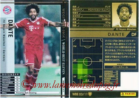 2013-14 - WCCF - N° WBE03 - DANTE (FC Bayern Munich) (World Best Eleven)