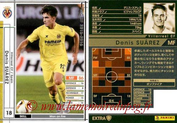 2015-16 - Panini WCCF - N° EXT14e - Denis SUAREZ (Villareal CF) (Extra)