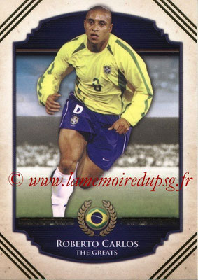2014 - Futera World Football Unique - N° 104 - Roberto CARLOS (The Greats)