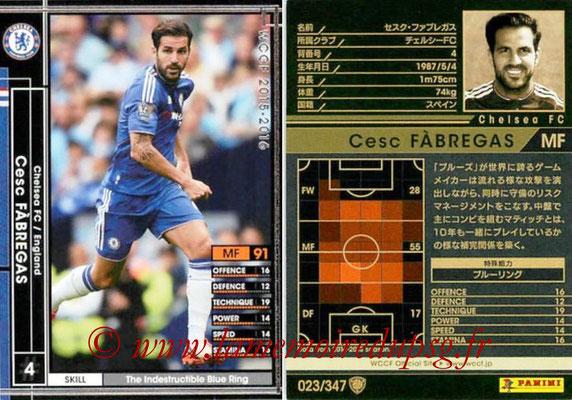 2015-16 - Panini WCCF - N° 023 - Cesc FABREGAS (Chelsea FC)