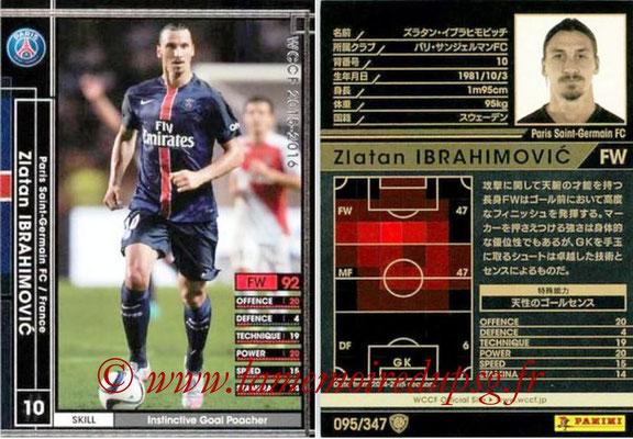 2015-16 - Panini WCCF - N° 095 - Zlatan IBRAHIMOVIC (Paris Saint-Germain)