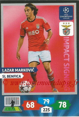 2013-14 - Adrenalyn XL champions League N° 268 - Lazar MARKOVIC (SL Benfica) (Impact Signing)