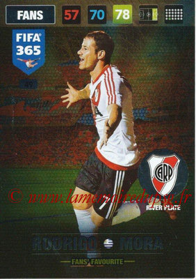 2016-17 - Panini Adrenalyn XL FIFA 365 - N° 049 - Rodrigo MORA (CA River Plate) (Fans' Favourite)